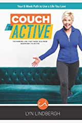 COUCH to ACTIVE: The missing link that takes you from sedentary to active. Paperback