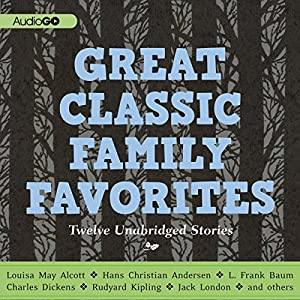 Great Classic Family Favorites Audiobook