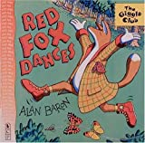 Red Fox Dances, Alan Baron, 0763601276