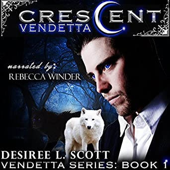 Crescent Vendetta (Vendetta Series Book 1)