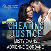 Cheating Justice: The Justice Team, Book 2 | Misty Evans, Adrienne Giordano