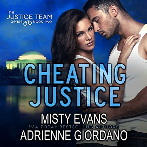 Cheating Justice: The Justice Team, Book 2