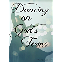 Dancing On God's Terms: Praise Dance Study Guide book cover