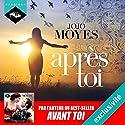 Après toi (La trilogie de Lou 2) | Livre audio Auteur(s) : Jojo Moyes Narrateur(s) : Émilie Ramet