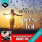 Après toi (Avant toi 2)   Livre audio Auteur(s) : Jojo Moyes Narrateur(s) : Émilie Ramet