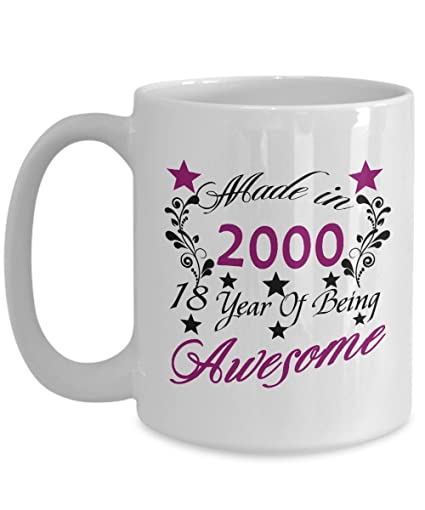 Made In 2000 18 Year Of Being Awesome 15 OZ