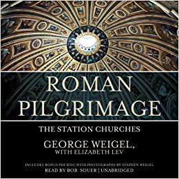 Roman pilgrimage the station churches george weigel elizabeth lev roman pilgrimage the station churches george weigel elizabeth lev 9781482930276 amazon books fandeluxe Gallery