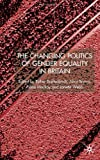 The Changing Politics of Gender Equality in Britain, Esther Breitenbach, 0333803043