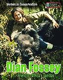 Dian Fossey: Friend to Africa's Gorillas (Women in Conservation)