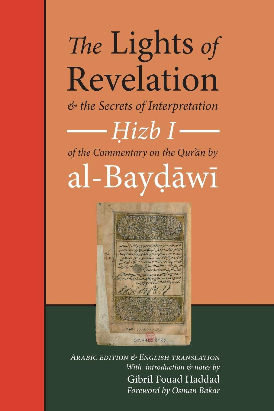 The Lights of Revelation and the Secrets of Interpretation: Hizb One