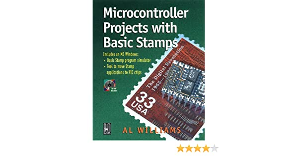 Microcontroller Projects With Basic Stamps: Al Williams ...