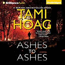 Ashes to Ashes Audiobook by Tami Hoag Narrated by David Colacci