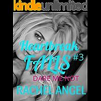 Dare Me Not: A RH Dark High School Bully Romance (Heartbreak Falls Book 3)