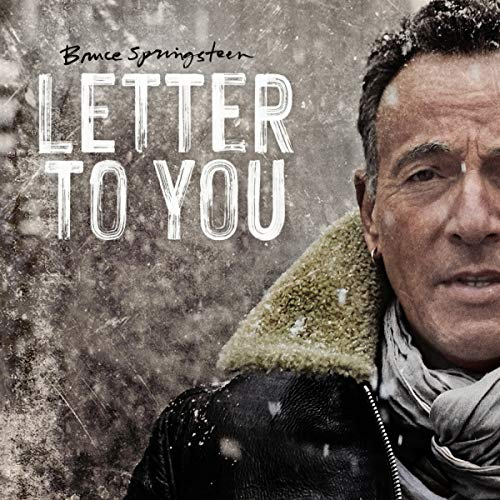 Letter To You : Bruce Springsteen, Bruce Springsteen: Amazon.es: Música