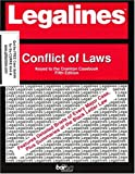 Legalines on Conflict of Laws,- Keyed to Currie, Neville, Jonathon, 0314111298