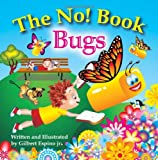 img - for The No! Book Bugs book / textbook / text book