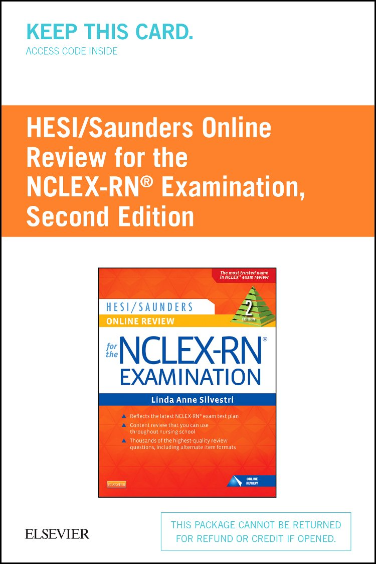 HESI/Saunders Online Review for the NCLEX-RN Examination (2 Year) (Access Code), 2e by Saunders