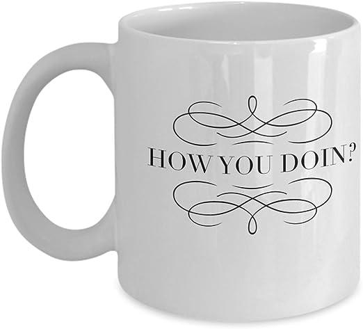 com friend tv show quotes coffee mug how are you doin