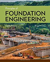 Principles of Foundation Engineering, 8th Edition