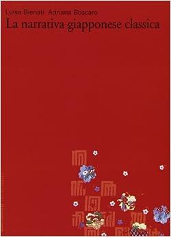 La narrativa giapponese classica (Vol. 1)