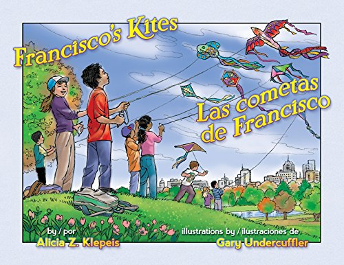 Francisco's Kites / Las cometas de Francisco (English and Spanish Edition)