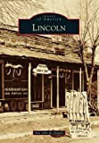 img - for Lincoln (Images of America) by Ray John de Aragon (2013-10-14) book / textbook / text book