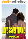 Love's Sweet Name: A collection of Christian Romance