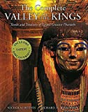 The Complete Valley of the Kings: Tombs and Treasures of Ancient Egypt's Royal Burial Site (The Complete Series)