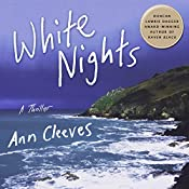 White Nights: A Thriller: Shetland, Book 2   Ann Cleeves