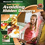 Food Safety: Avoiding Hidden Dangers
