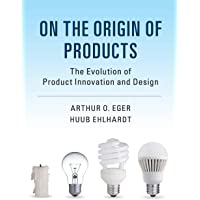 On the Origin of Products: The Evolution of Product Innovation and Design
