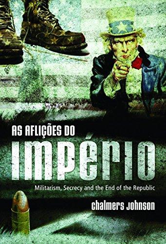 As Aflições Do Império (Em Portuguese do Brasil)