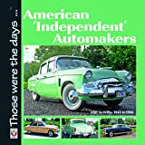 American 'Independent' Automakers, Norm Mort, 1845842391