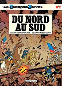 """Afficher """"Les Tuniques bleues n° 2 Du Nord au Sud : Vol.2"""""""