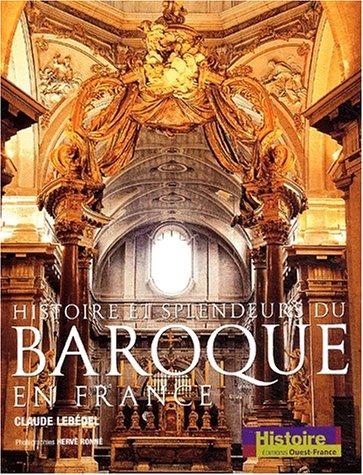 Histoire et splendeurs du baroque en France
