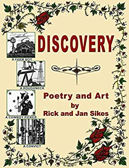 Discovery: Poetry and Art by Rick and Jan Sikes