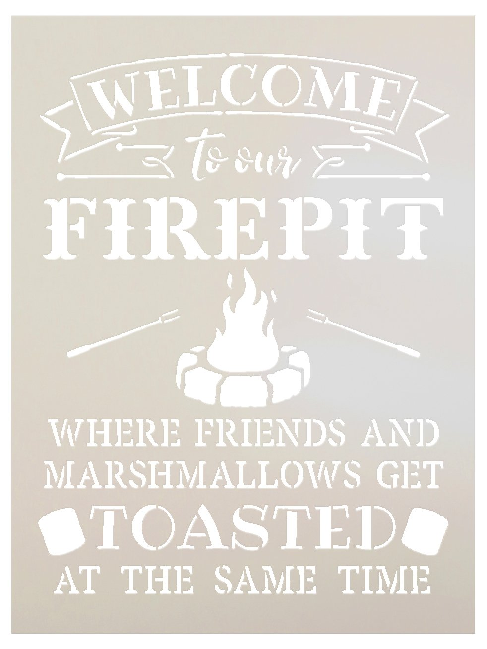 Welcome to Our Firepit Stencil by StudioR12 | Rustic and Fun - Reusable Mylar Template | Painting, Chalk, Mixed Media | Crafting, DIY Home Decor (9'' x 12'')