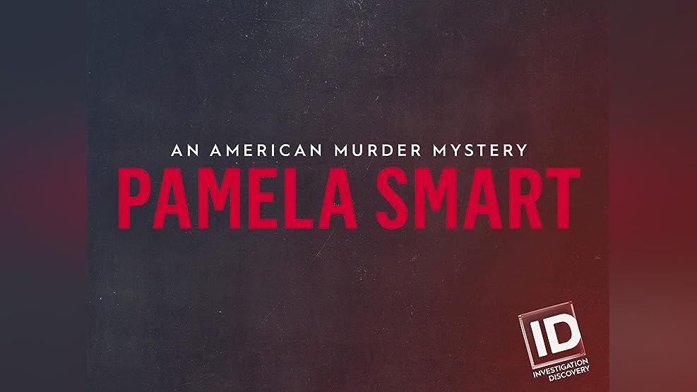 Pamela Smart: An American Murder Mystery - Season 1