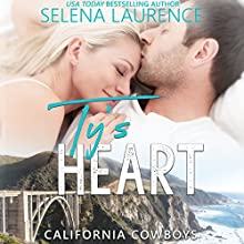 Ty's Heart: California Cowboys Audiobook by Selena Laurence Narrated by C.J. Bloom, Barclay Jessup