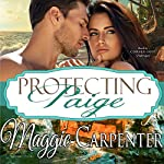 Protecting Paige | Maggie Carpenter