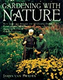 Gardening with Nature, James Van Sweden and Wolfgang Oehme, 0679429476