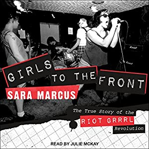Girls to the Front Audiobook