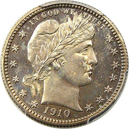 1910 P Barber Quarters (Proof) Quarter PR65 PCGS\CAC