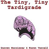 The Tiny, Tiny Tardigrade