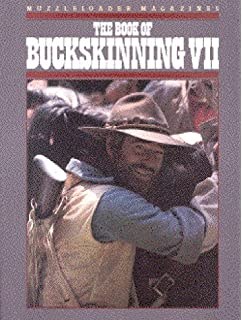 The book of buckskinning vi william h scurlock 9781880655016 the book of buckskinning vii fandeluxe Gallery