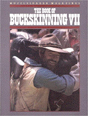 The book of buckskinning vii william h scurlock 9781880655054 the book of buckskinning vii fandeluxe Choice Image