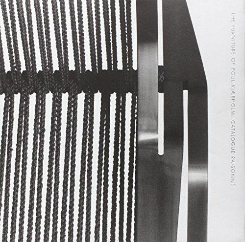 The Furniture of Poul Kjaerholm: Catalogue Raisonné