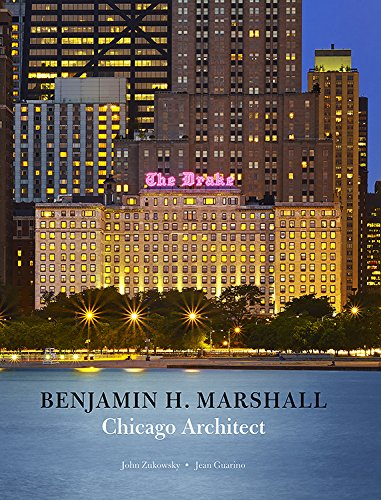 Benjamin H. Marshall, Chicago Architect