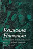 Renaissance Humanism : Foundations, Forms and Legacy, , 0812213734