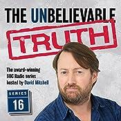 The Unbelievable Truth, Series 16 | Jon Naismith, Graeme Garden